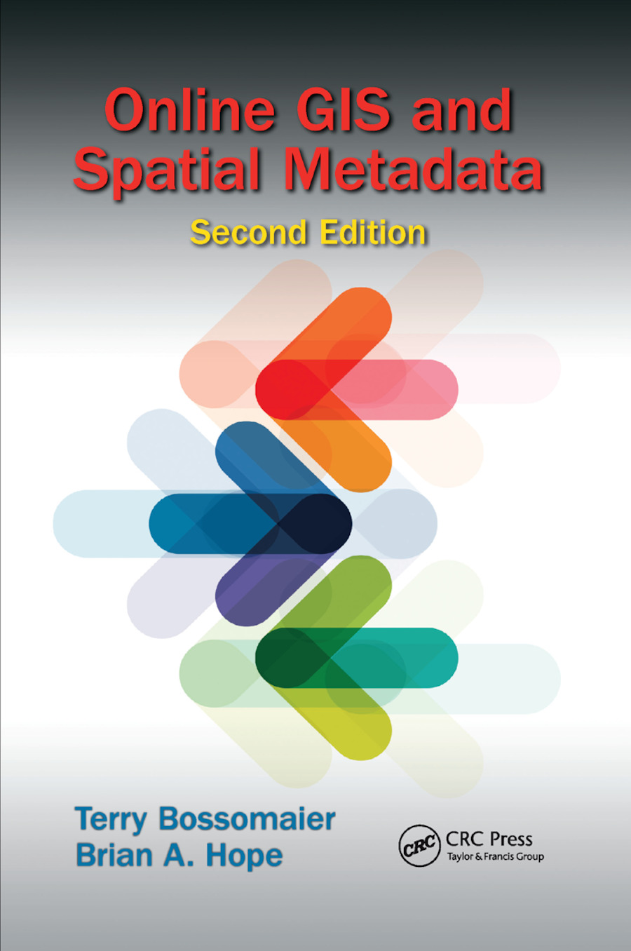 Online GIS and Spatial Metadata: 2nd Edition (Paperback) book cover