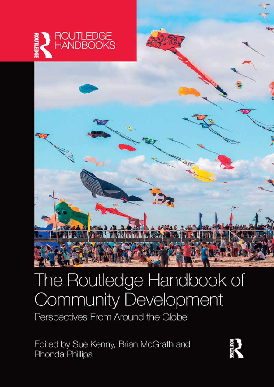 The Routledge Handbook of Community Development: Perspectives from Around the Globe book cover