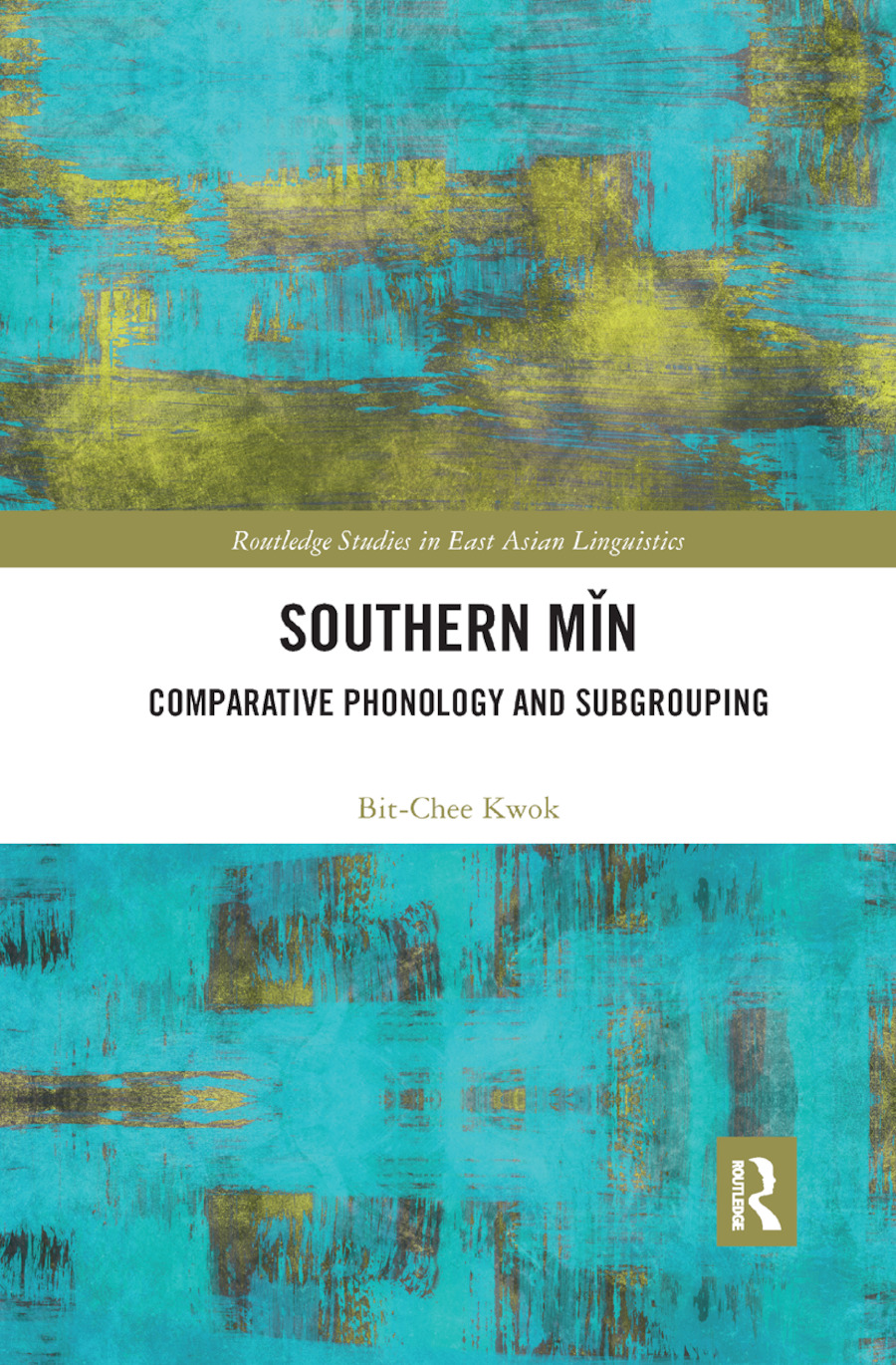 Southern Min: Comparative Phonology and Subgrouping book cover