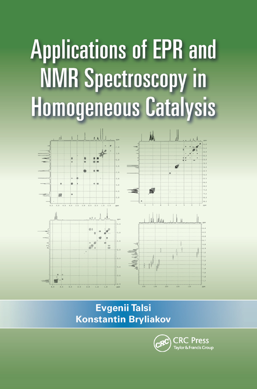 Applications of EPR and NMR Spectroscopy in Homogeneous Catalysis book cover
