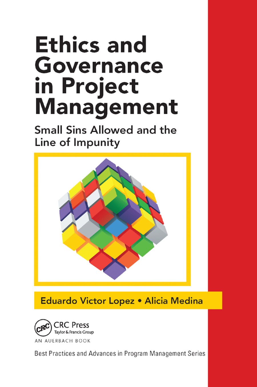 Ethics and Governance in Project Management: Small Sins Allowed and the Line of Impunity, 1st Edition (Paperback) book cover