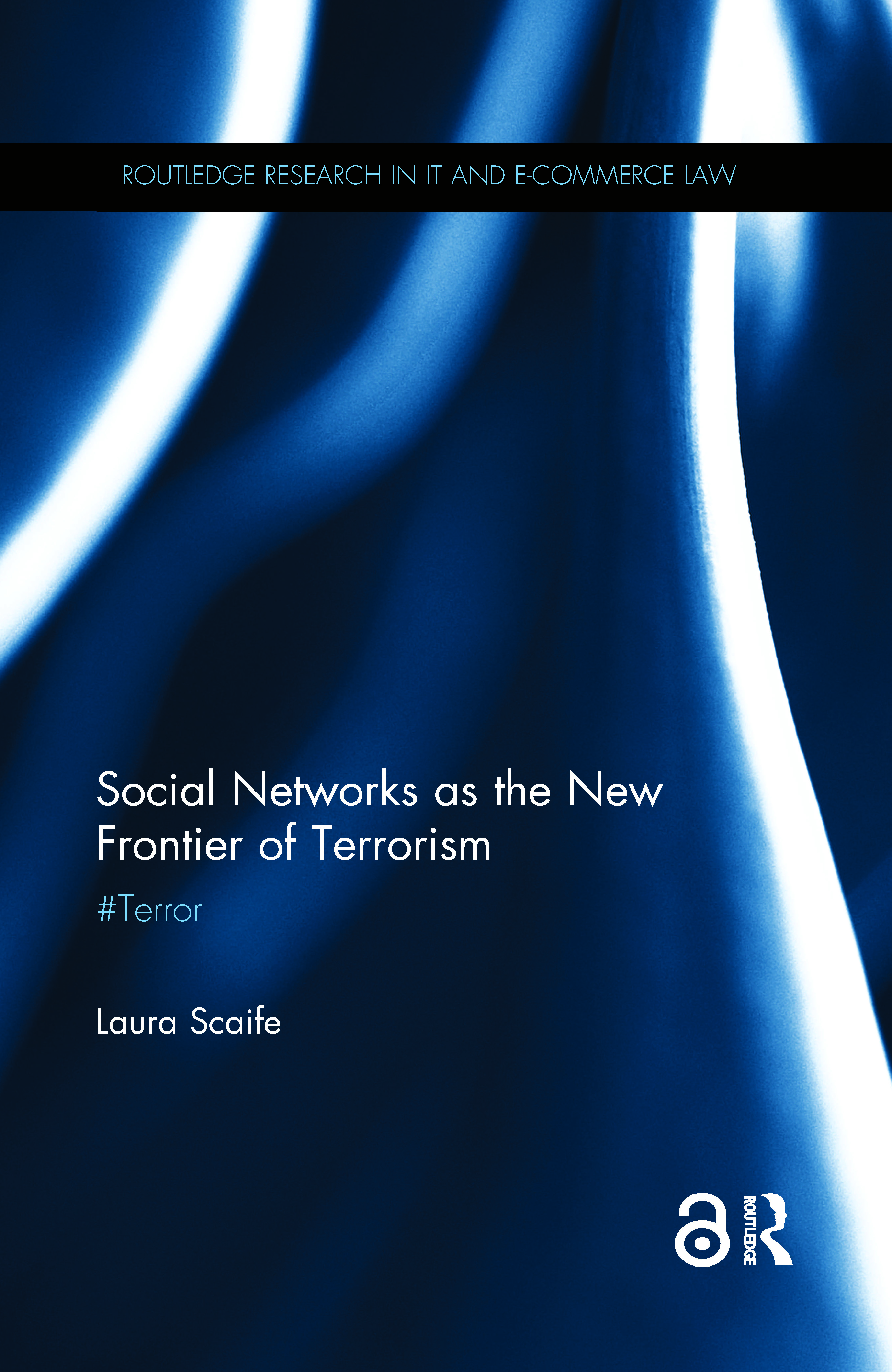 Social Networks as the New Frontier of Terrorism: #Terror book cover