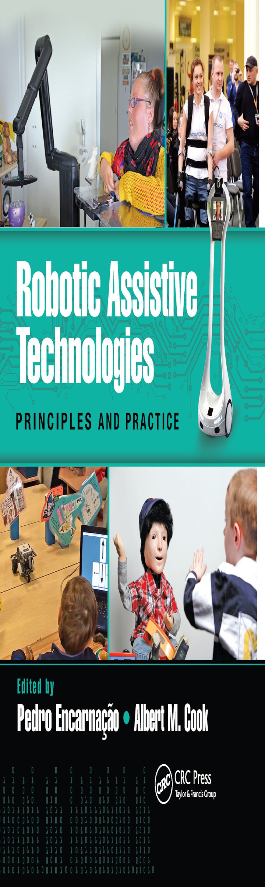 Robotic Assistive Technologies: Principles and Practice book cover