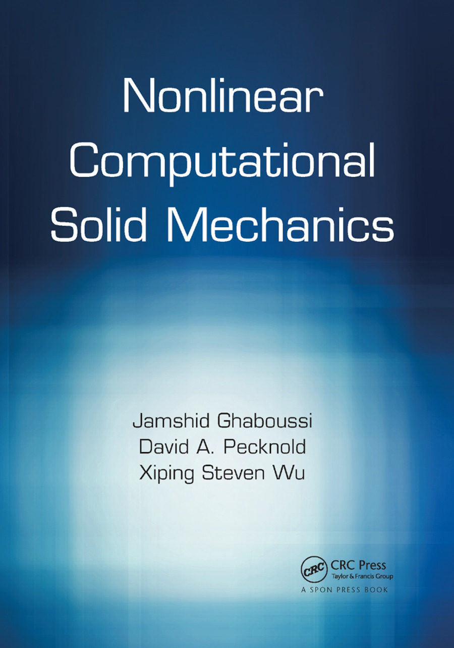 Nonlinear Computational Solid Mechanics: 1st Edition (Paperback) book cover