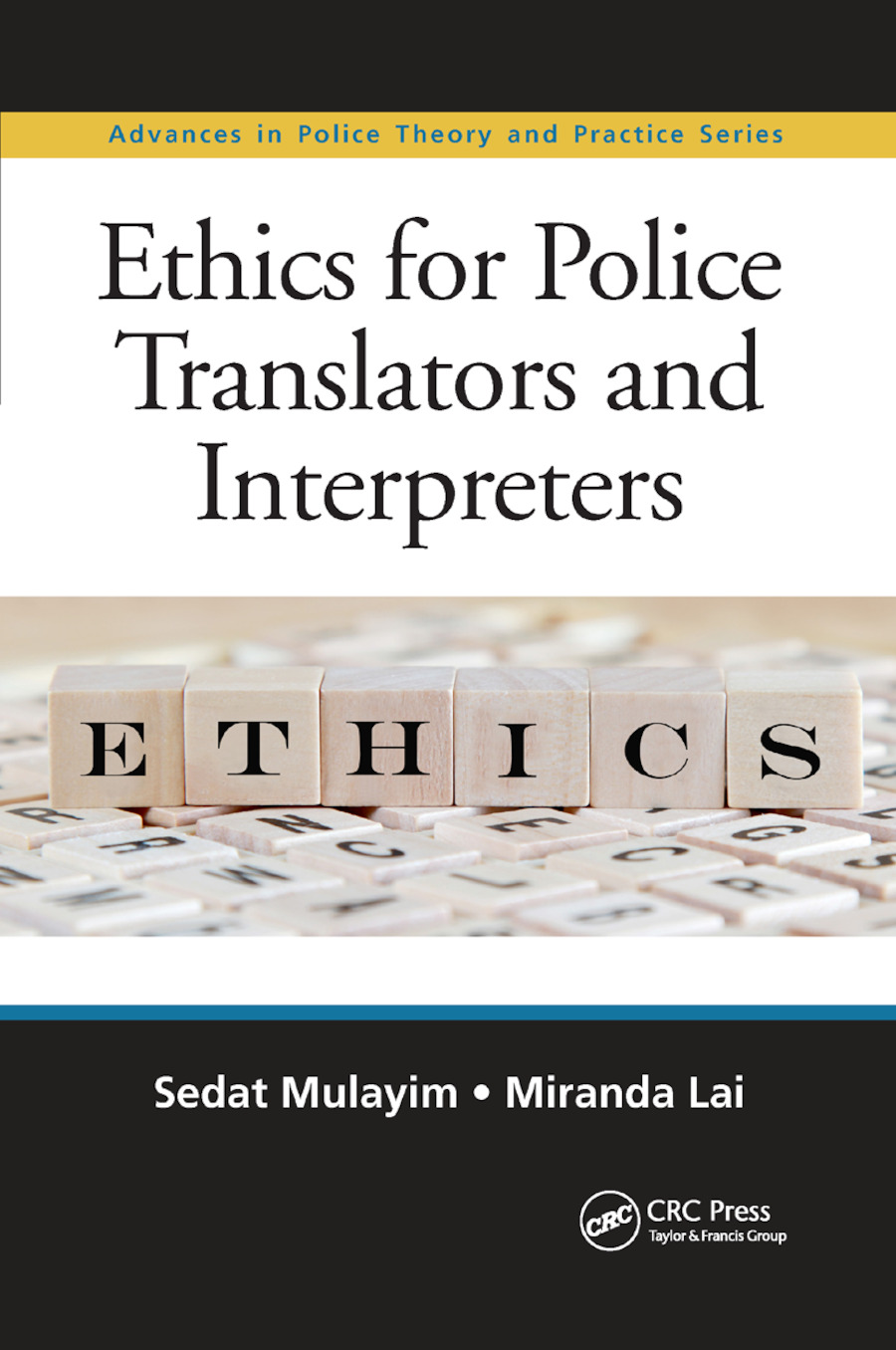 Ethics for Police Translators and Interpreters book cover