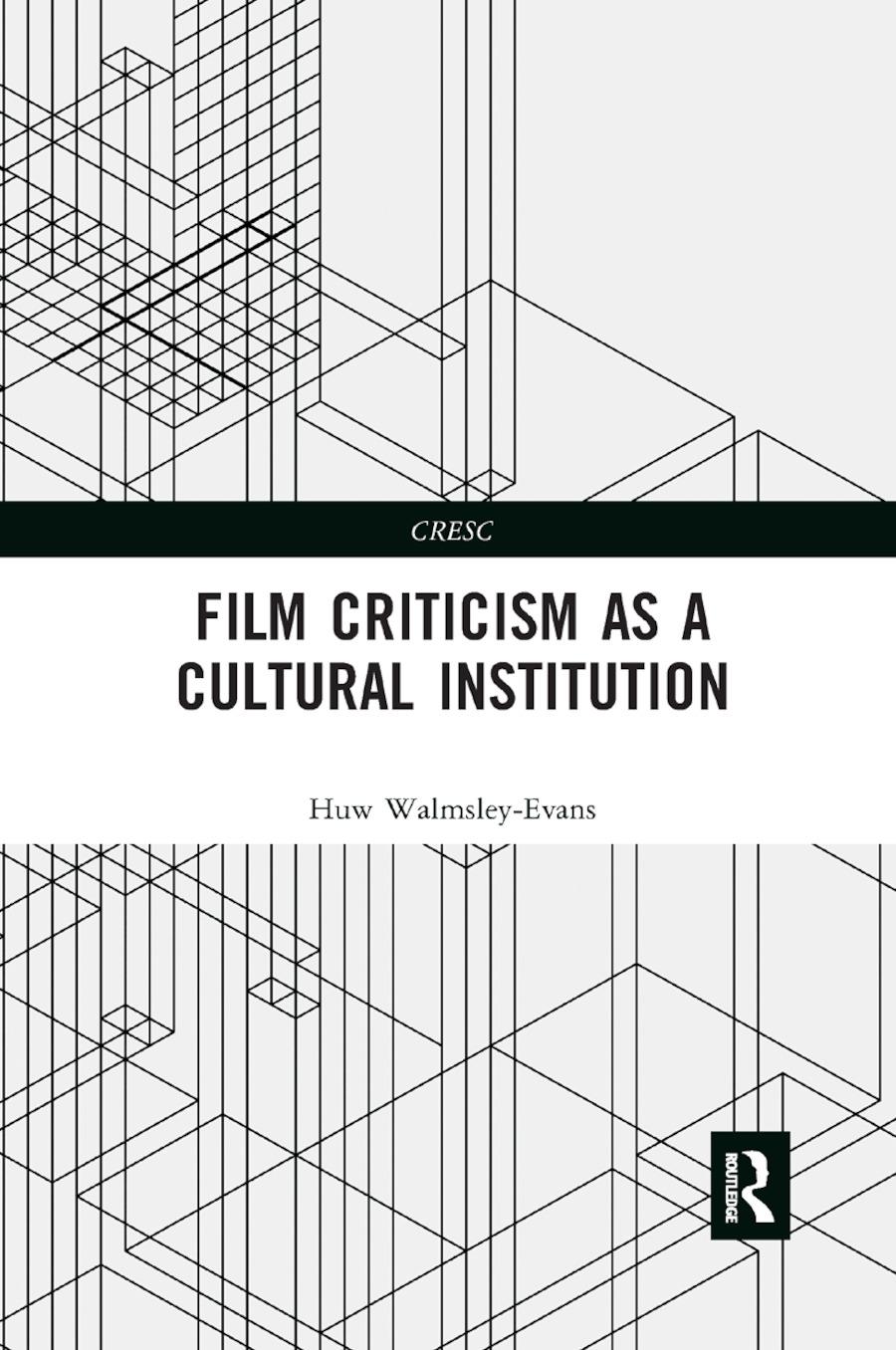 Film Criticism as a Cultural Institution book cover
