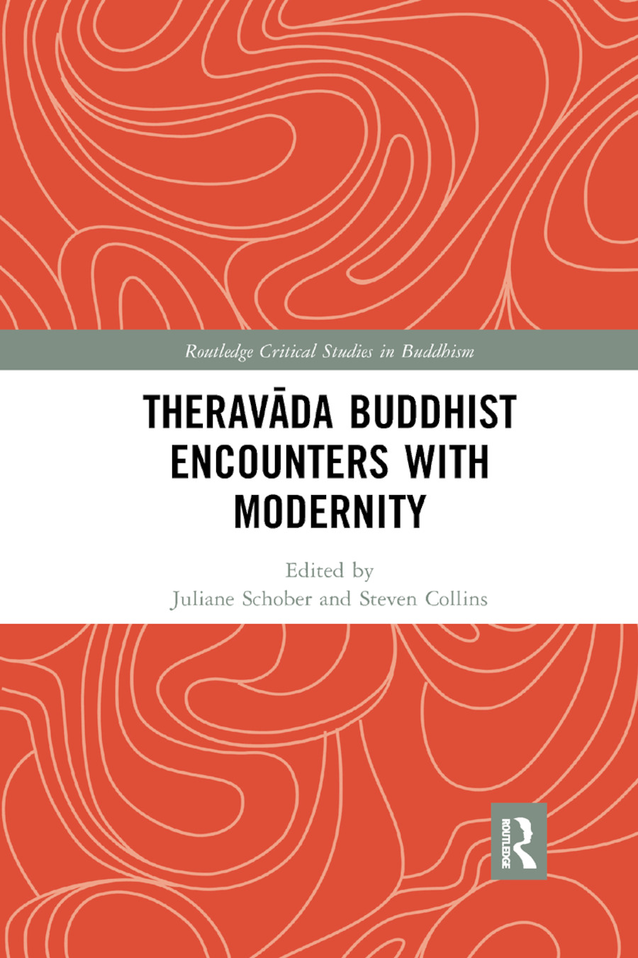 Theravada Buddhist Encounters with Modernity: 1st Edition (Paperback) book cover