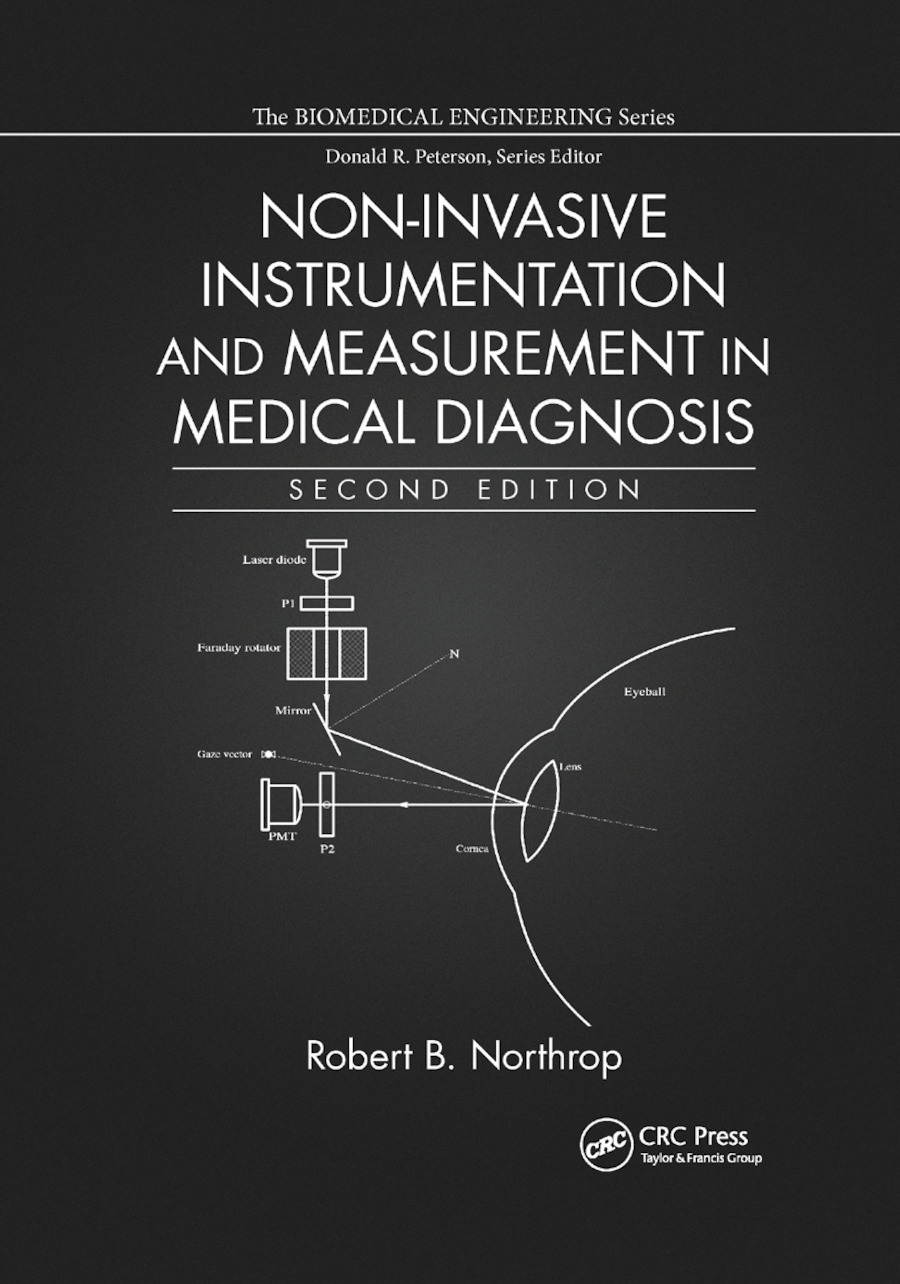 Non-Invasive Instrumentation and Measurement in Medical Diagnosis: 2nd Edition (Paperback) book cover