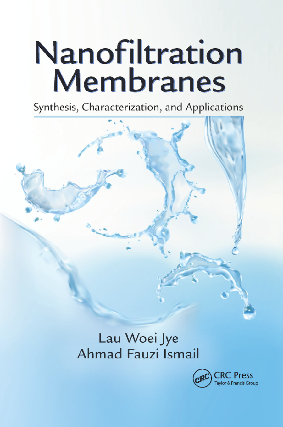 Nanofiltration Membranes: Synthesis, Characterization, and Applications, 1st Edition (Paperback) book cover