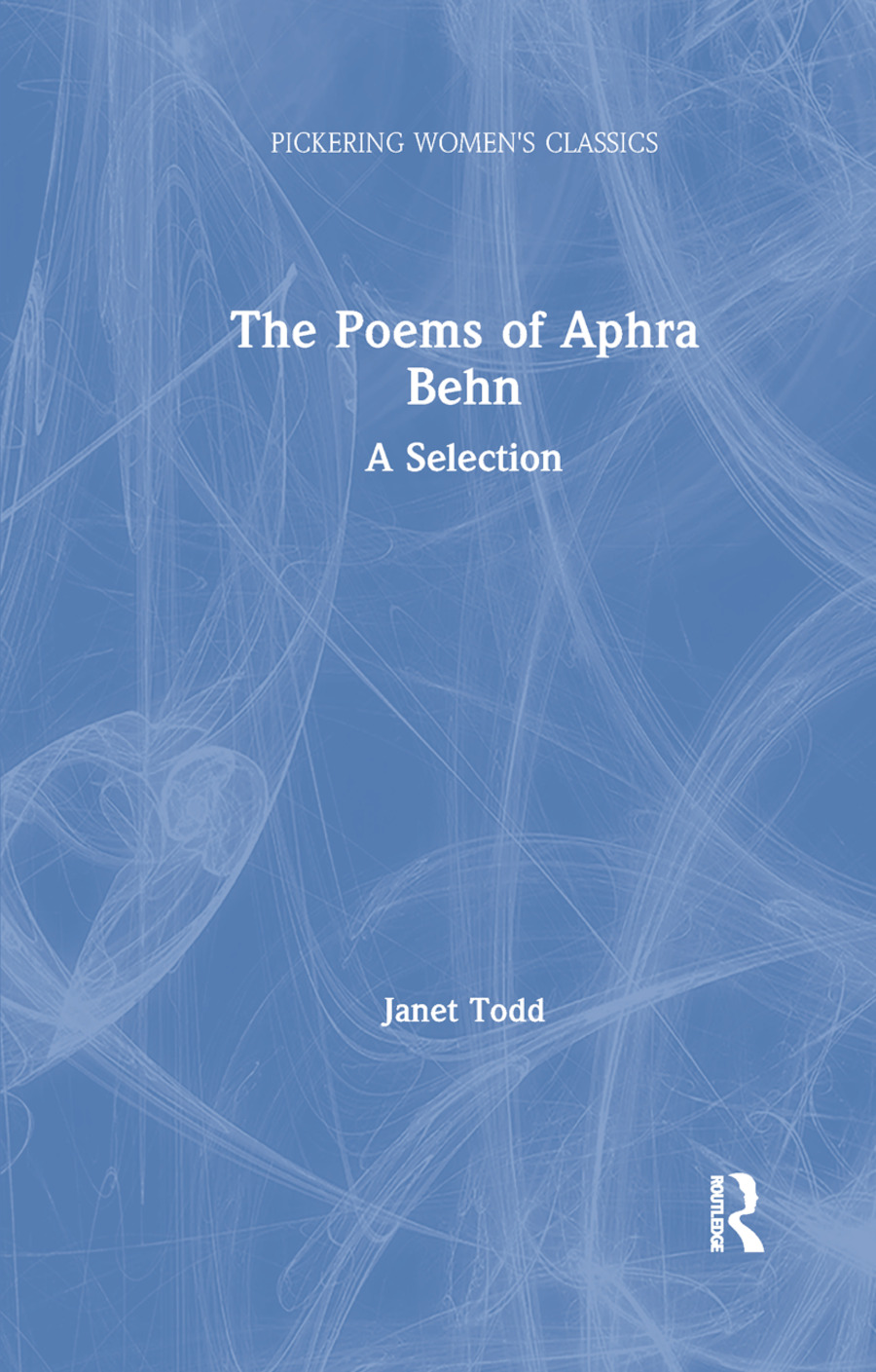 The Poems of Aphra Behn: A Selection book cover