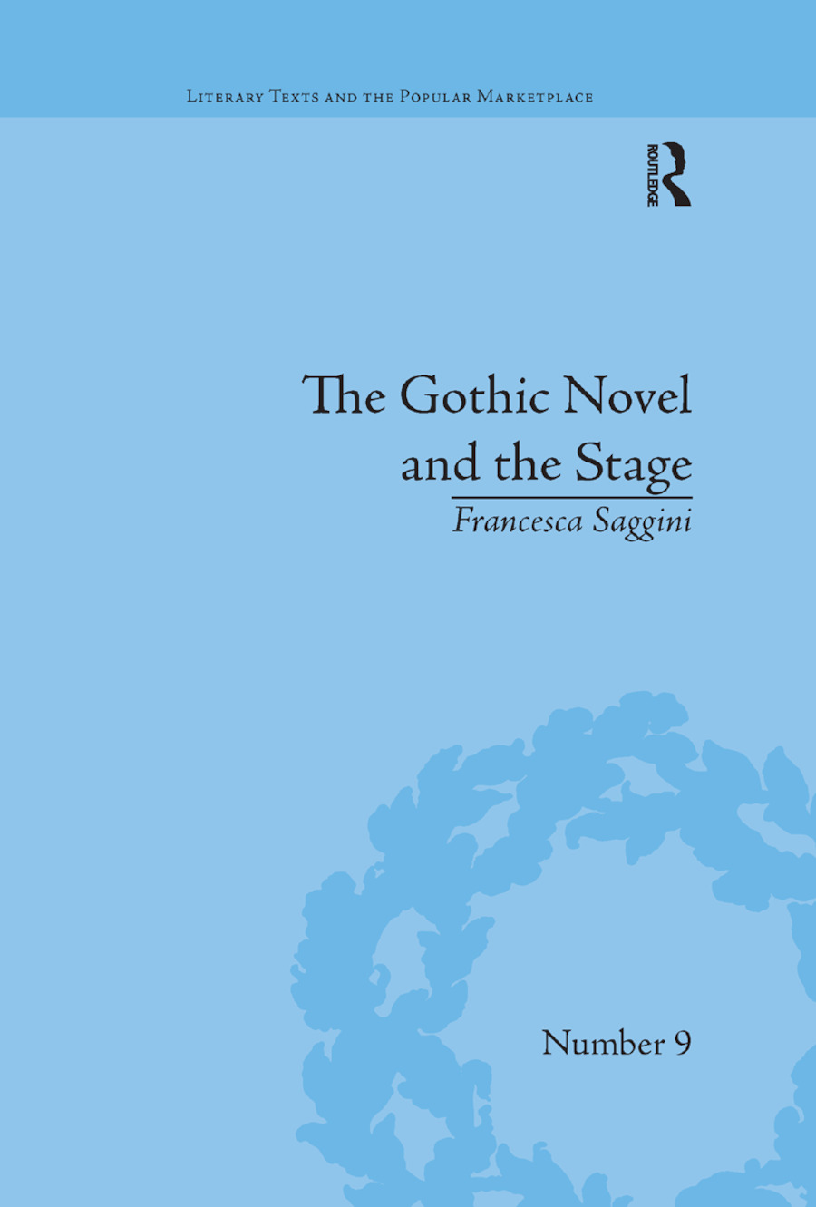 The Gothic Novel and the Stage