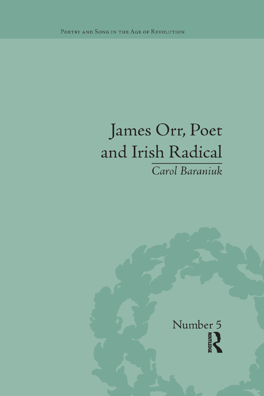 James Orr, Poet and Irish Radical