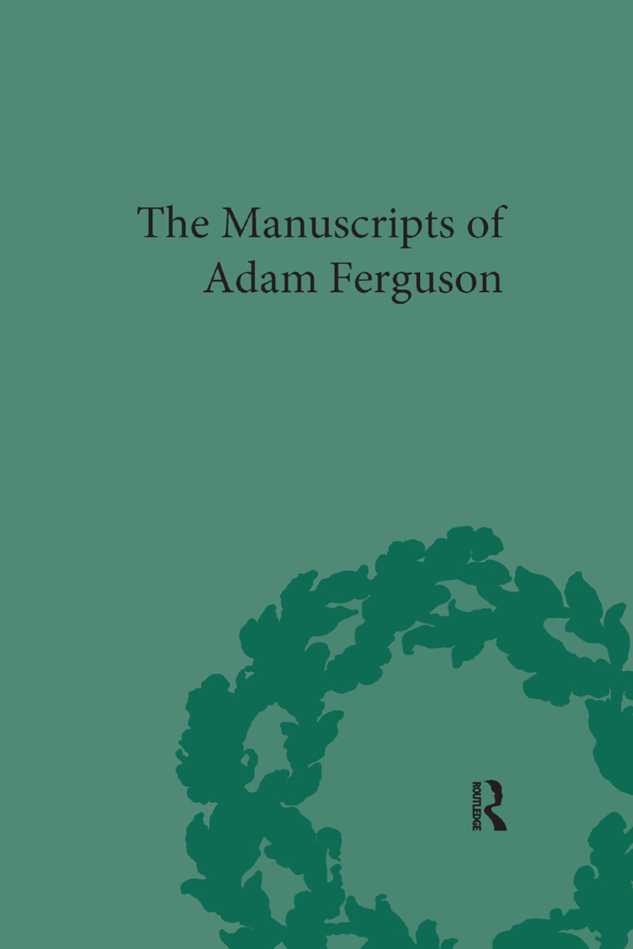 The Manuscripts of Adam Ferguson book cover