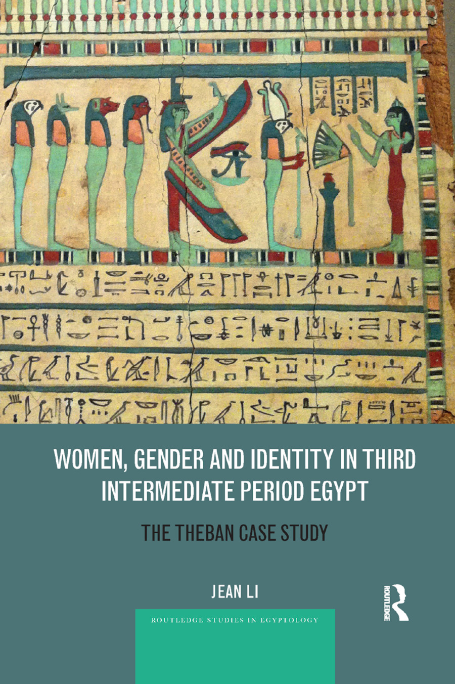 Women, Gender and Identity in Third Intermediate Period Egypt: The Theban Case Study, 1st Edition (Paperback) book cover