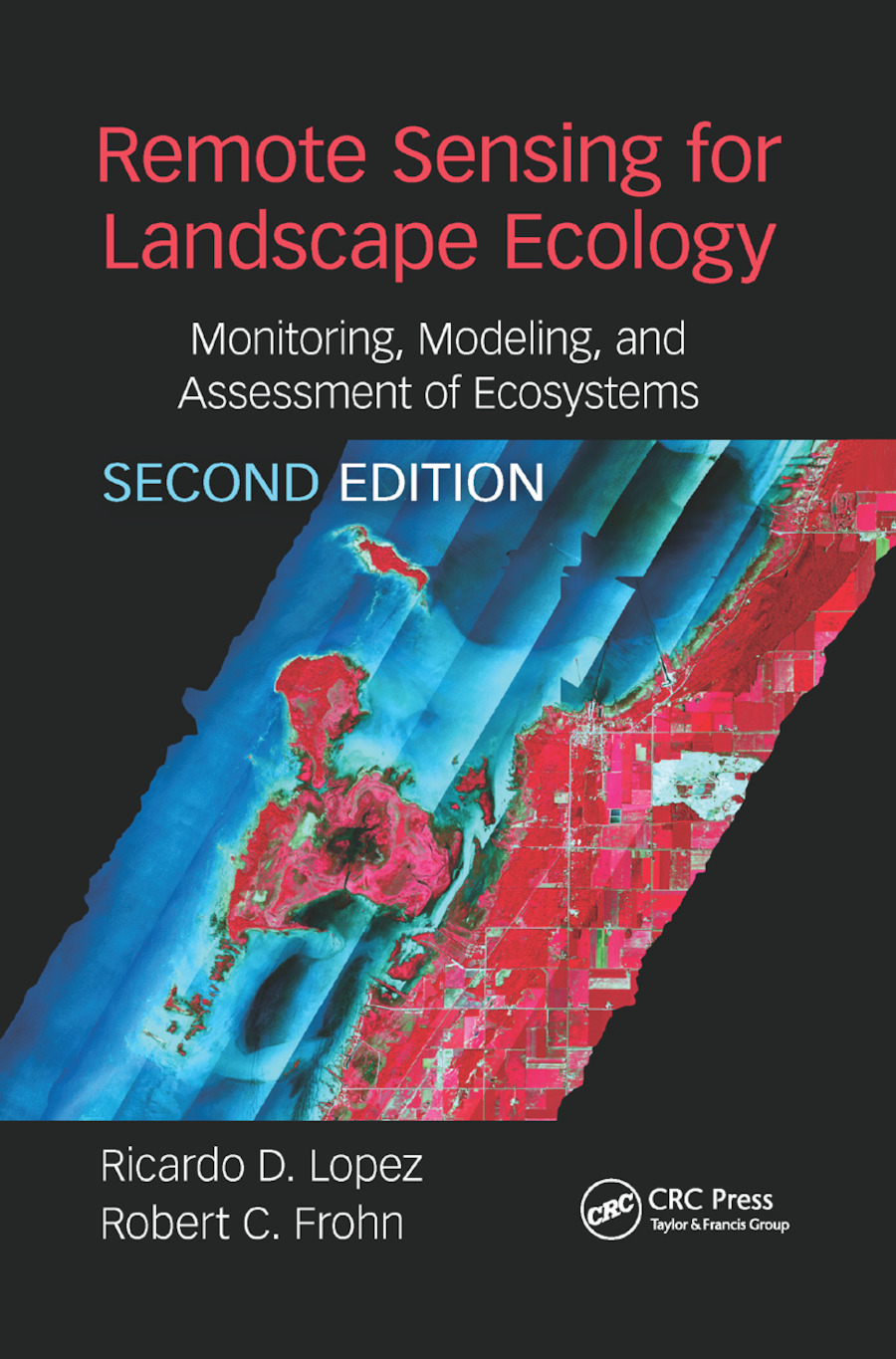 Remote Sensing for Landscape Ecology: New Metric Indicators book cover