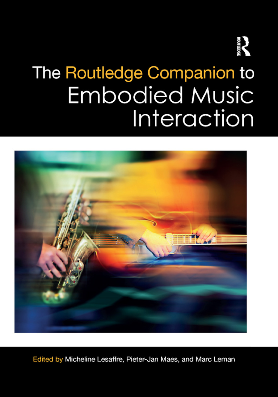 The Routledge Companion to Embodied Music Interaction: 1st Edition (Paperback) book cover