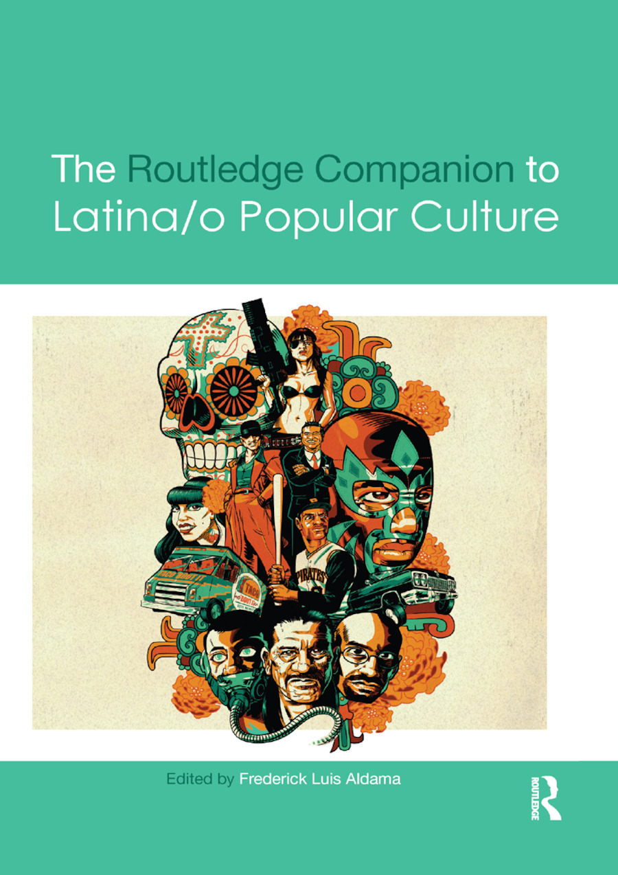 The Routledge Companion to Latina/o Popular Culture book cover