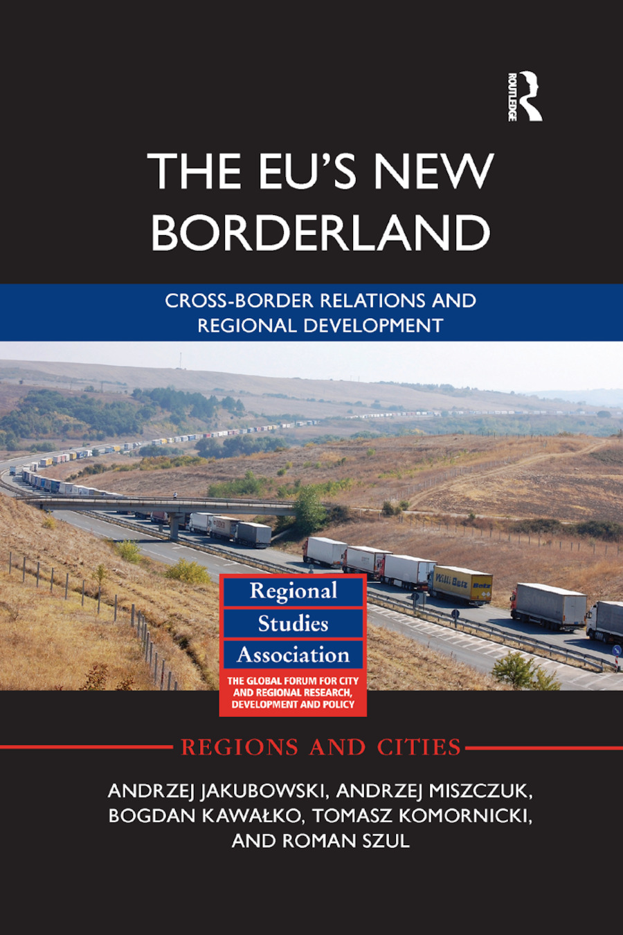 The EU's New Borderland: Cross-border relations and regional development, 1st Edition (Paperback) book cover