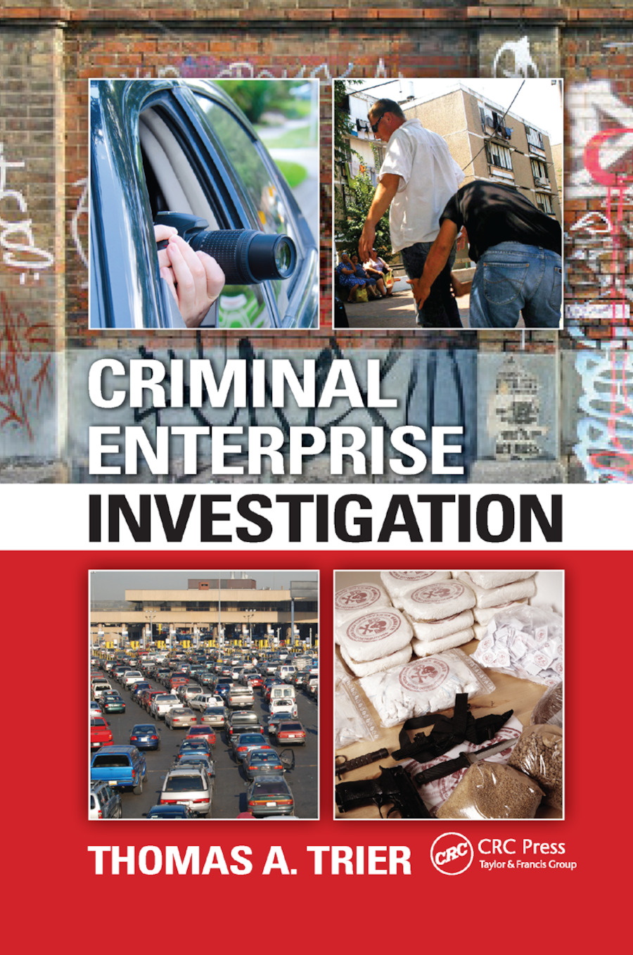 Criminal Enterprise Investigation: 1st Edition (Paperback) book cover