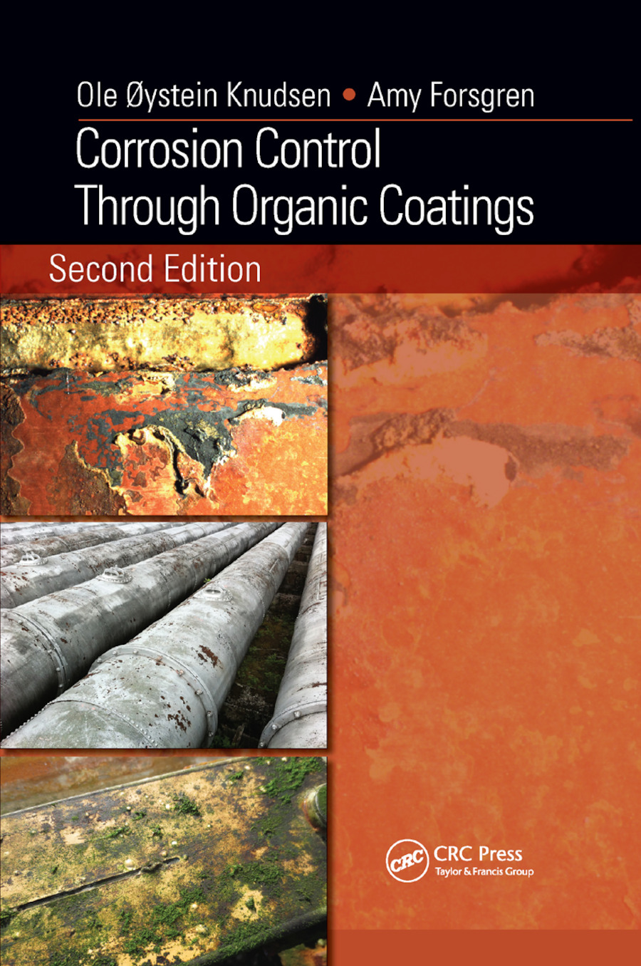 Corrosion Control Through Organic Coatings: 2nd Edition (Paperback) book cover