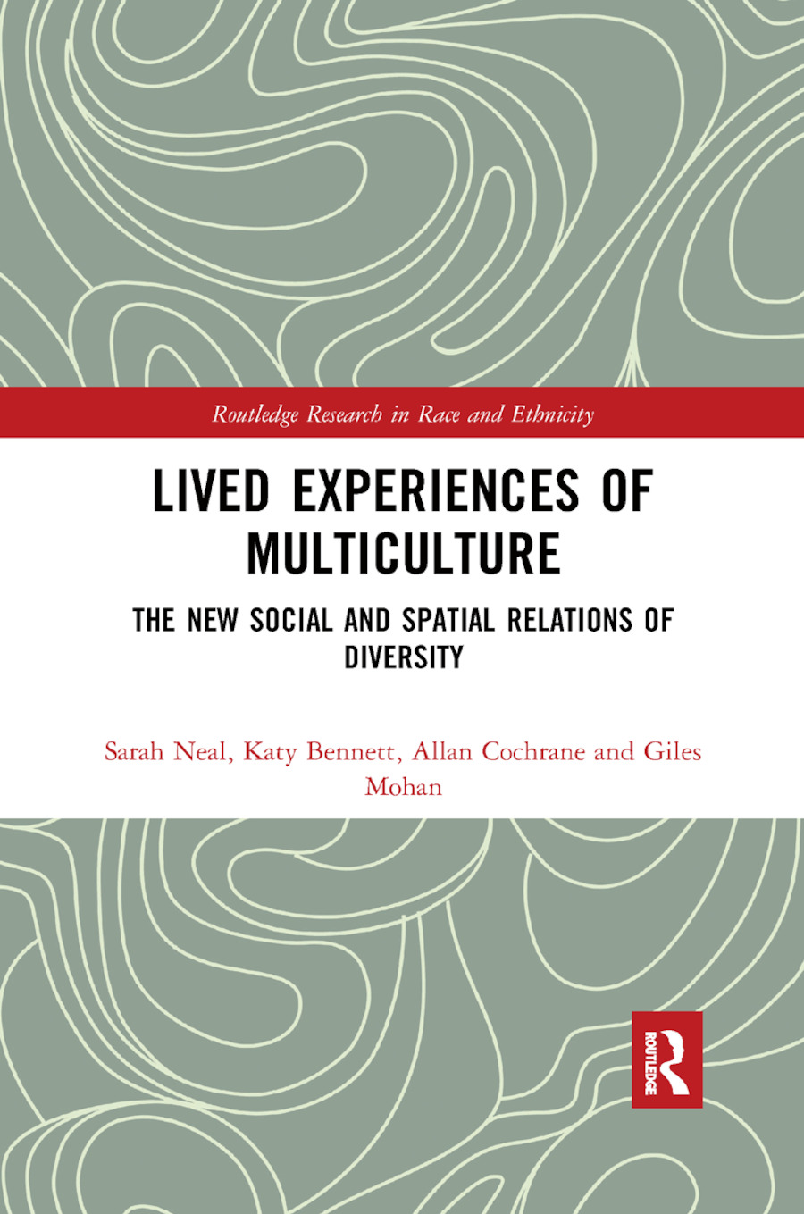 Lived Experiences of Multiculture: The New Social and Spatial Relations of Diversity, 1st Edition (Paperback) book cover