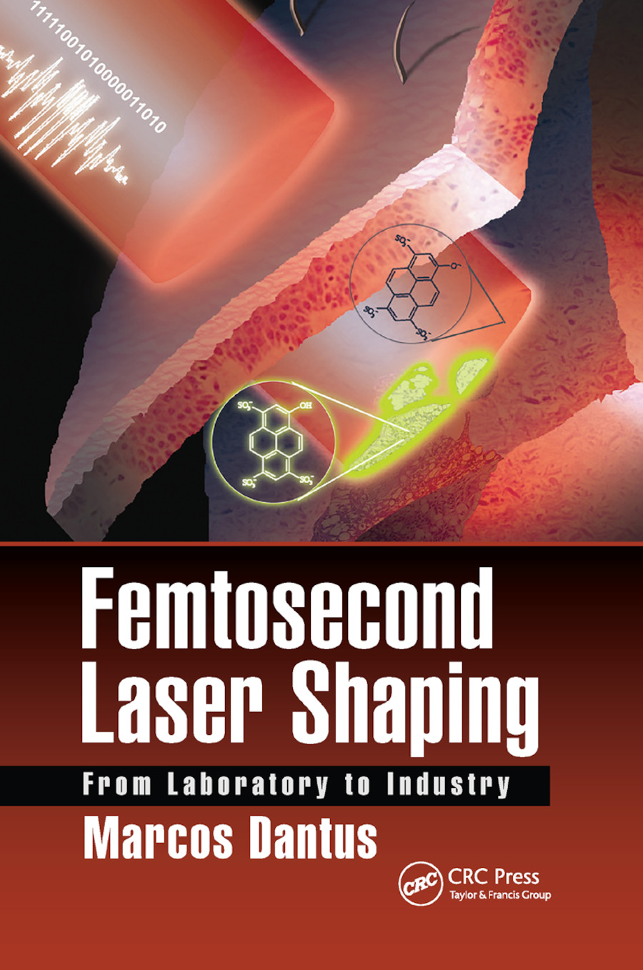 Femtosecond Laser Shaping: From Laboratory to Industry, 1st Edition (Paperback) book cover
