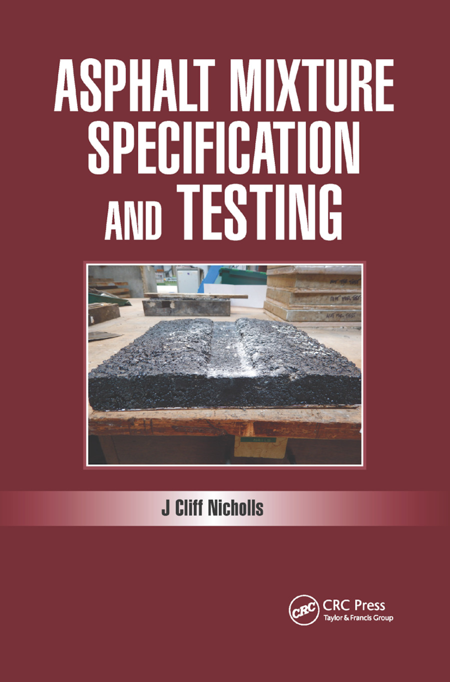 Asphalt Mixture Specification and Testing: 1st Edition (Paperback) book cover