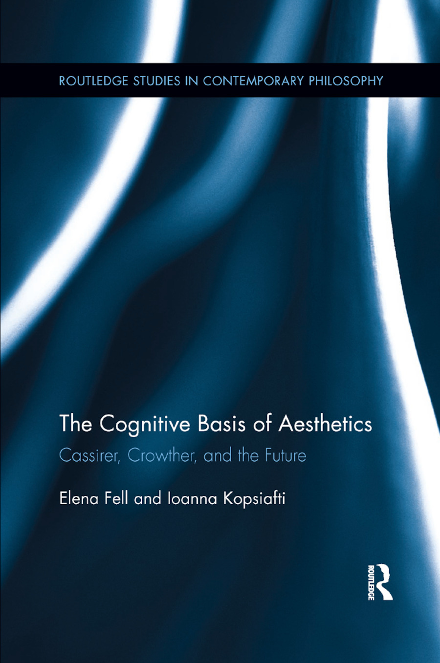 The Cognitive Basis of Aesthetics: Cassirer, Crowther, and the Future book cover