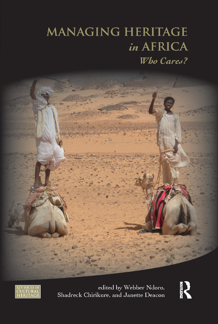 Managing Heritage in Africa: Who Cares? book cover