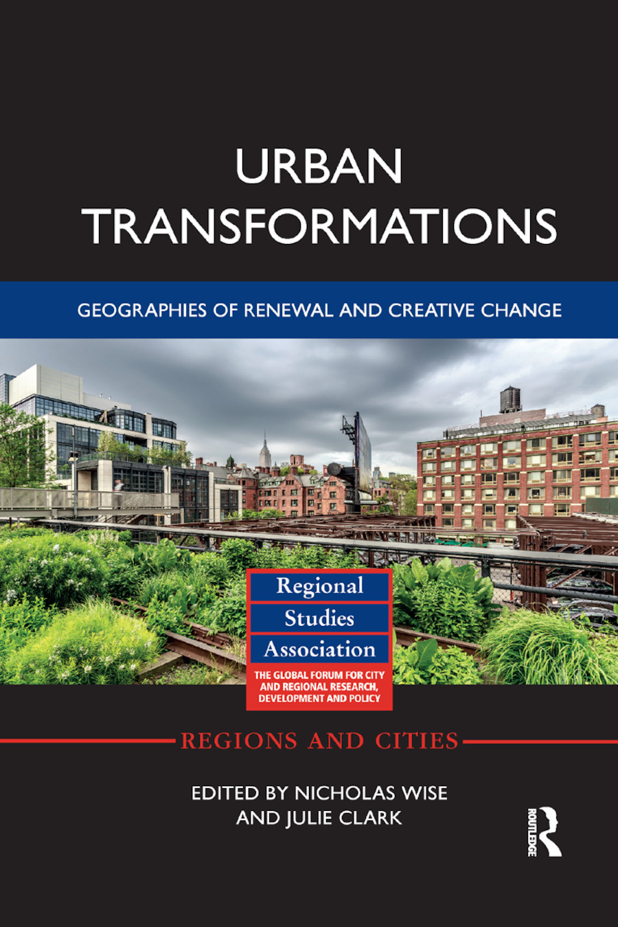 Urban Transformations: Geographies of Renewal and Creative Change book cover