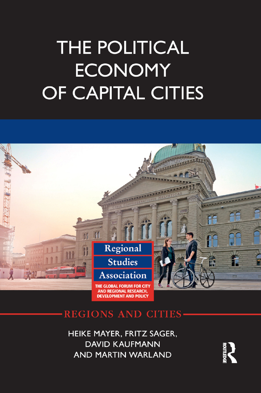 The Political Economy of Capital Cities book cover