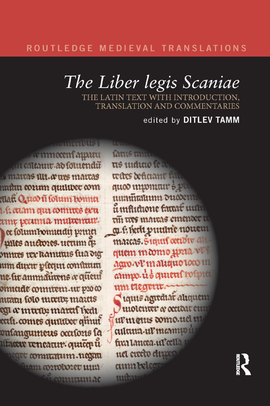 The Liber legis Scaniae: The Latin Text with Introduction, Translation and Commentaries book cover