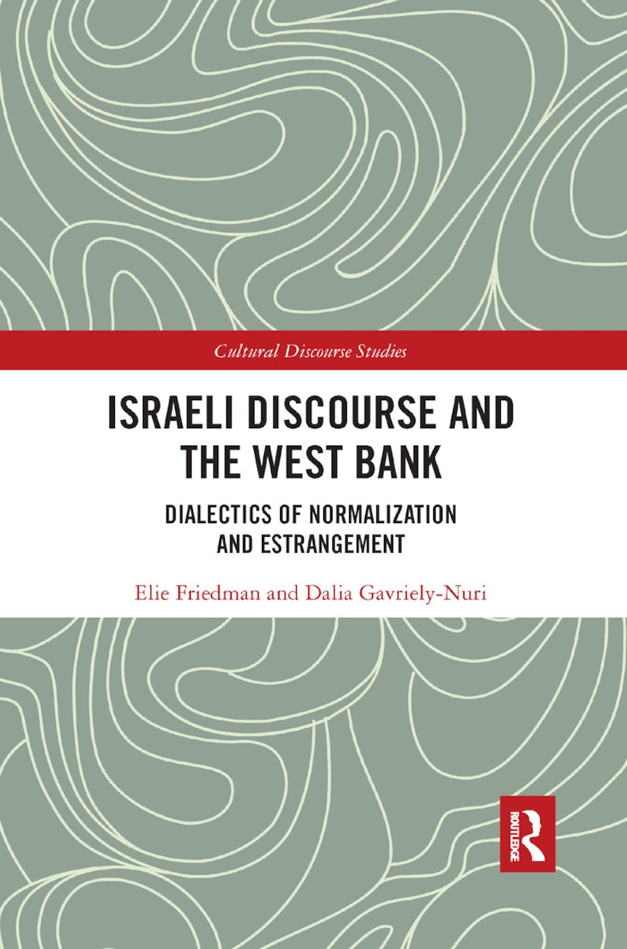 Israeli Discourse and the West Bank