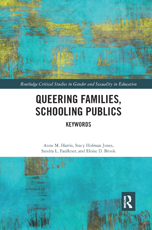 Queering Families, Schooling Publics: Keywords book cover