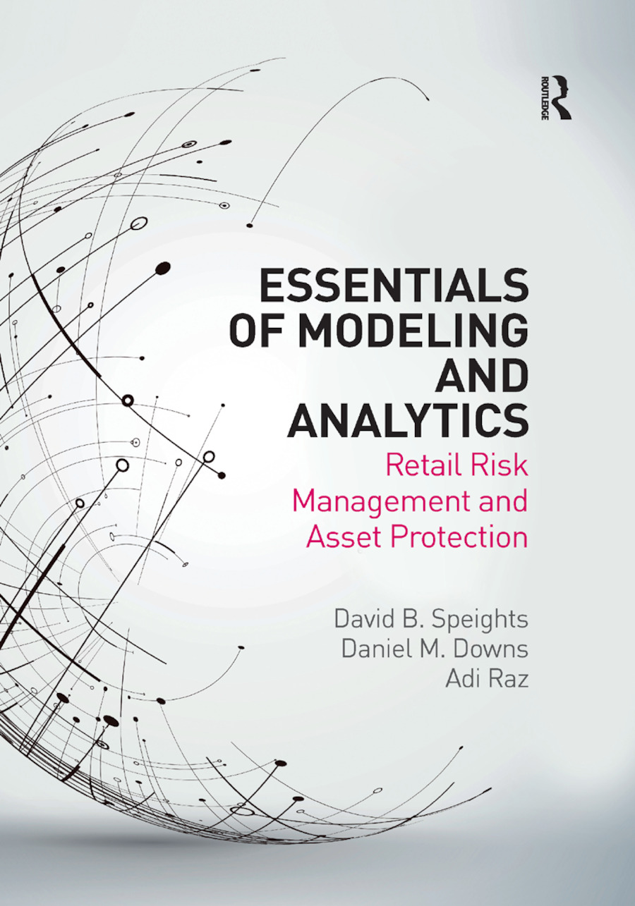 Essentials of Modeling and Analytics: Retail Risk Management and Asset Protection book cover