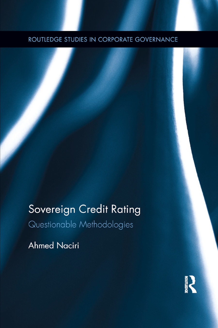 Sovereign Credit Rating: Questionable Methodologies book cover