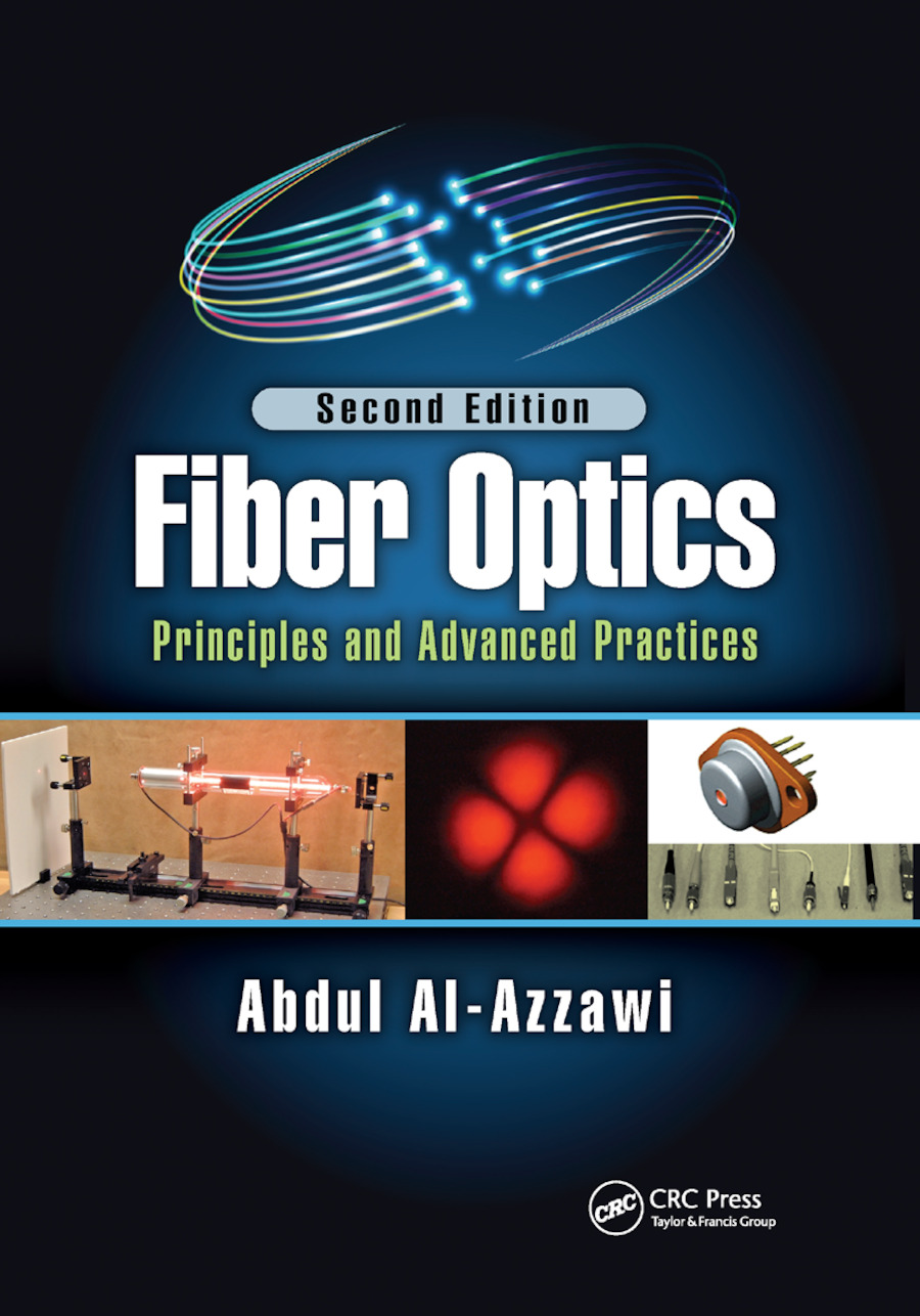 Fiber Optics: Principles and Advanced Practices, Second Edition, 2nd Edition (Paperback) book cover