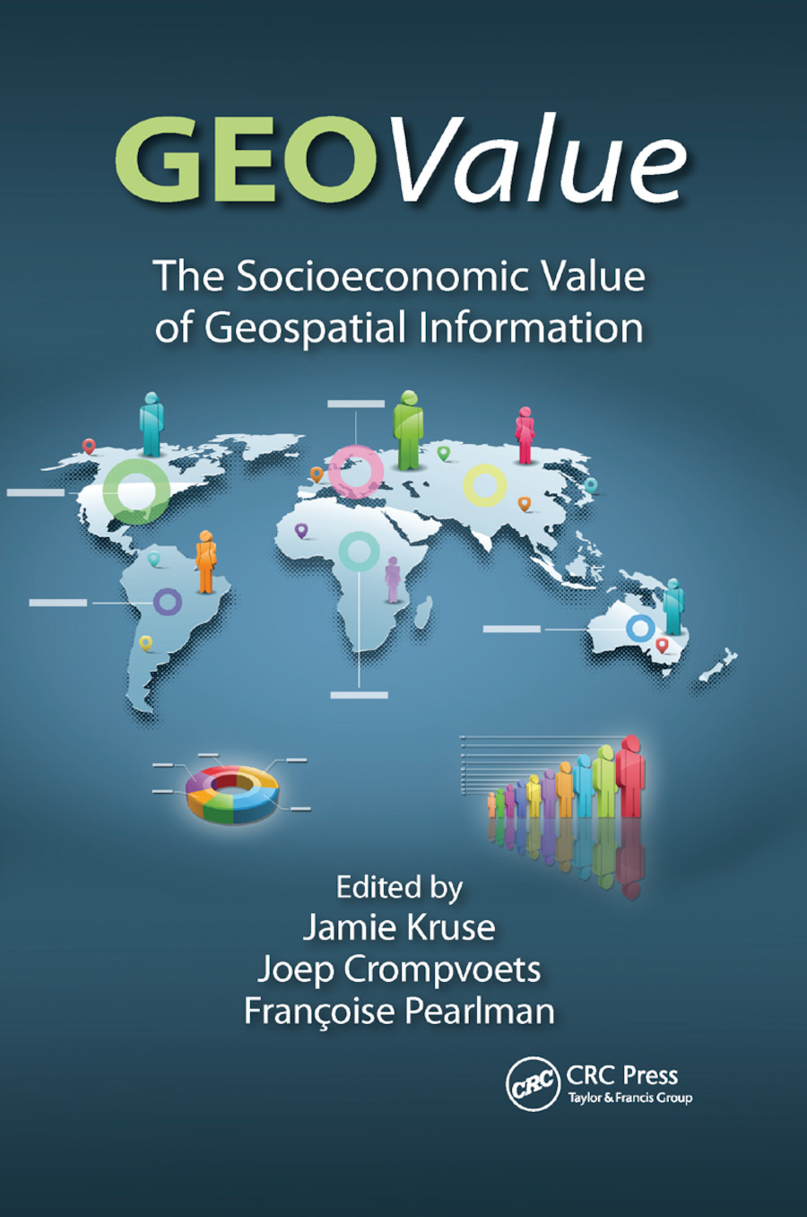 GEOValue: The Socioeconomic Value of Geospatial Information book cover