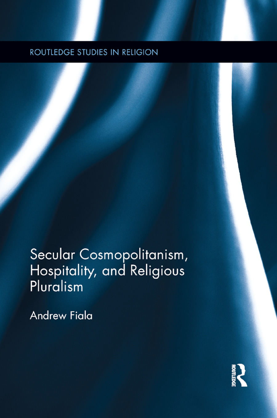 Secular Cosmopolitanism, Hospitality, and Religious Pluralism book cover