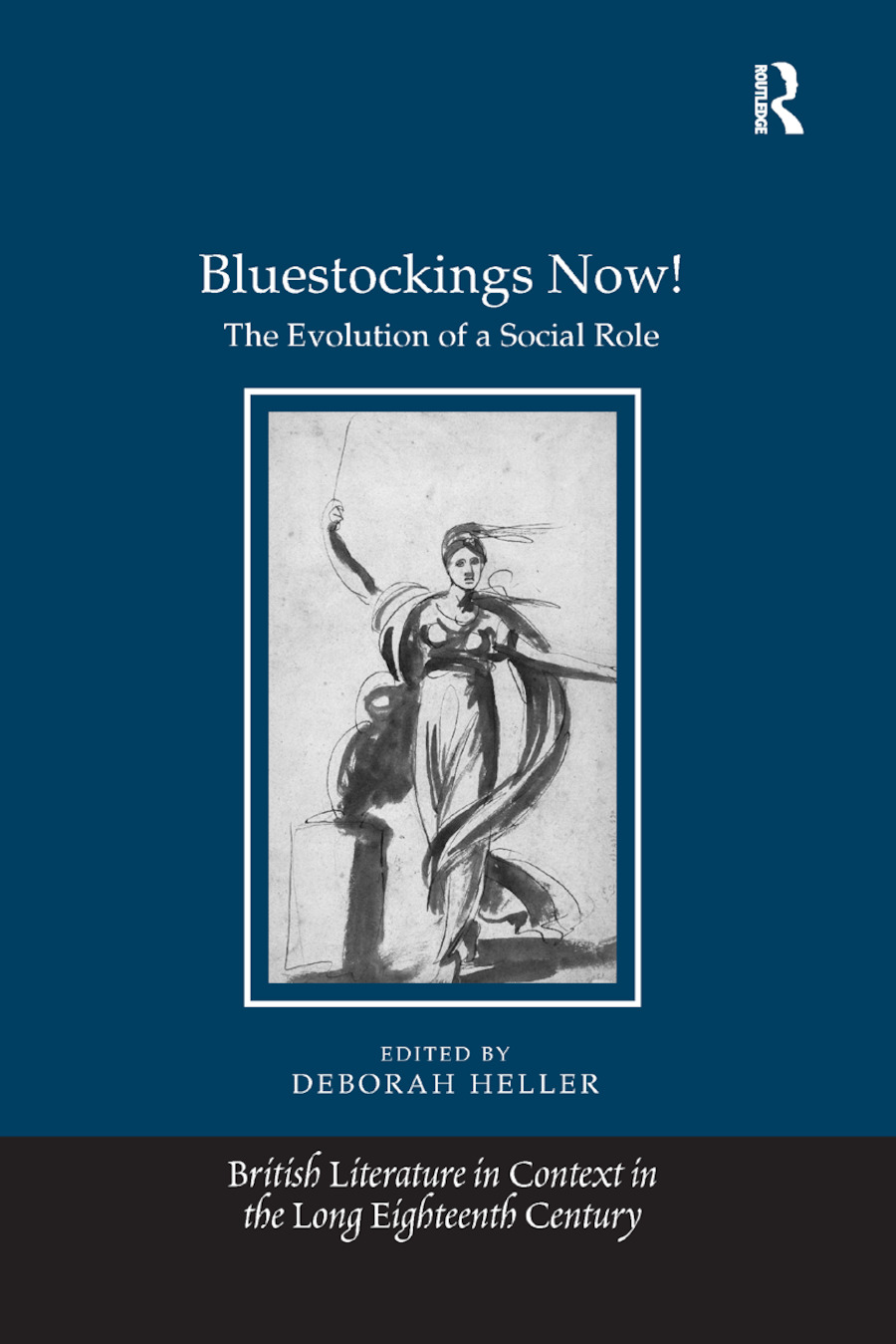 Bluestockings Now!: The Evolution of a Social Role book cover