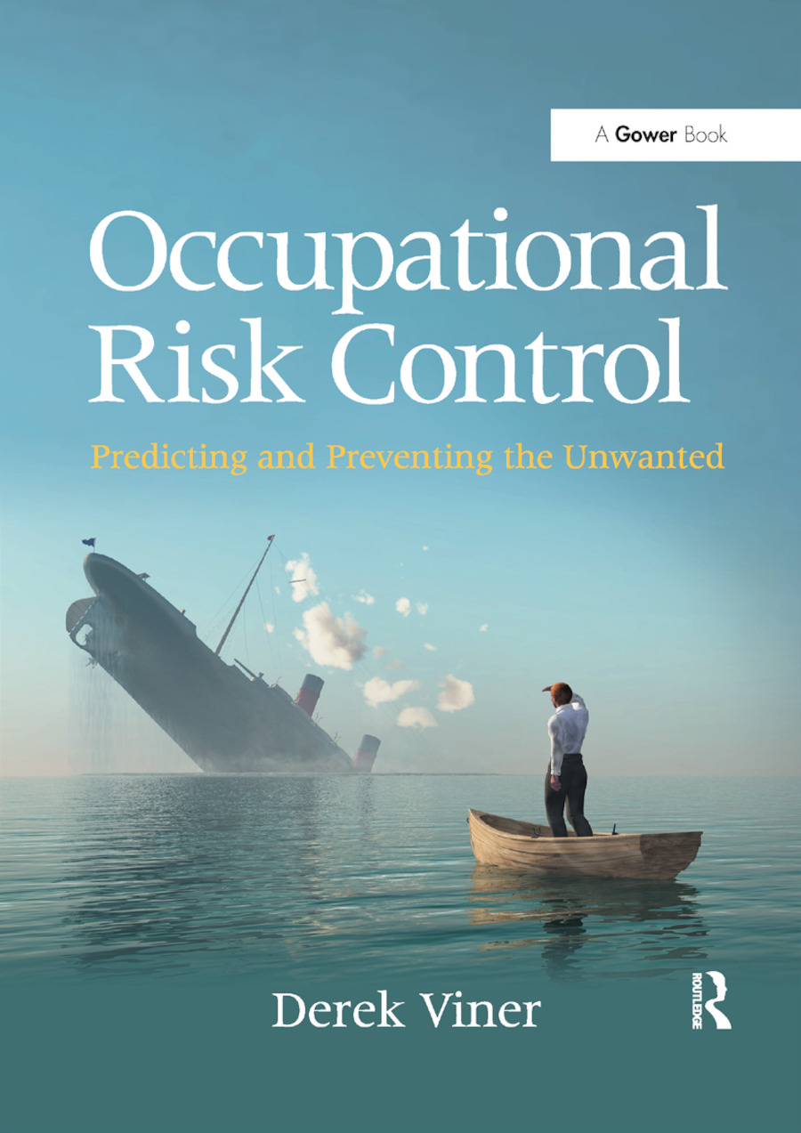 Occupational Risk Control: Predicting and Preventing the Unwanted book cover