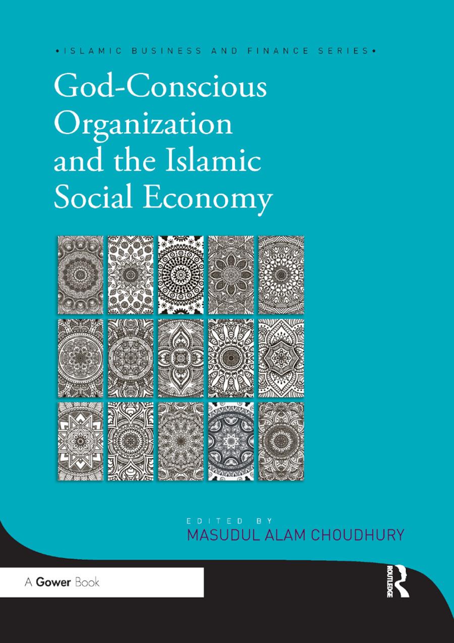 God-Conscious Organization and the Islamic Social Economy