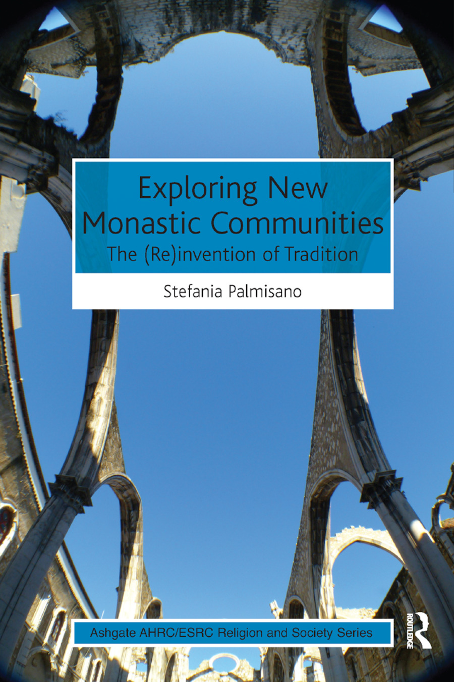 Exploring New Monastic Communities