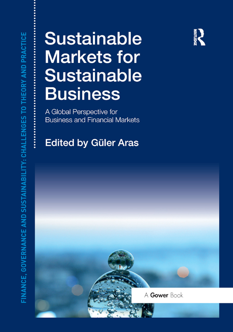 Sustainable Markets for Sustainable Business: A Global Perspective for Business and Financial Markets book cover