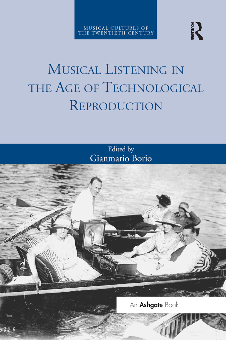 Musical Listening in the Age of Technological Reproduction