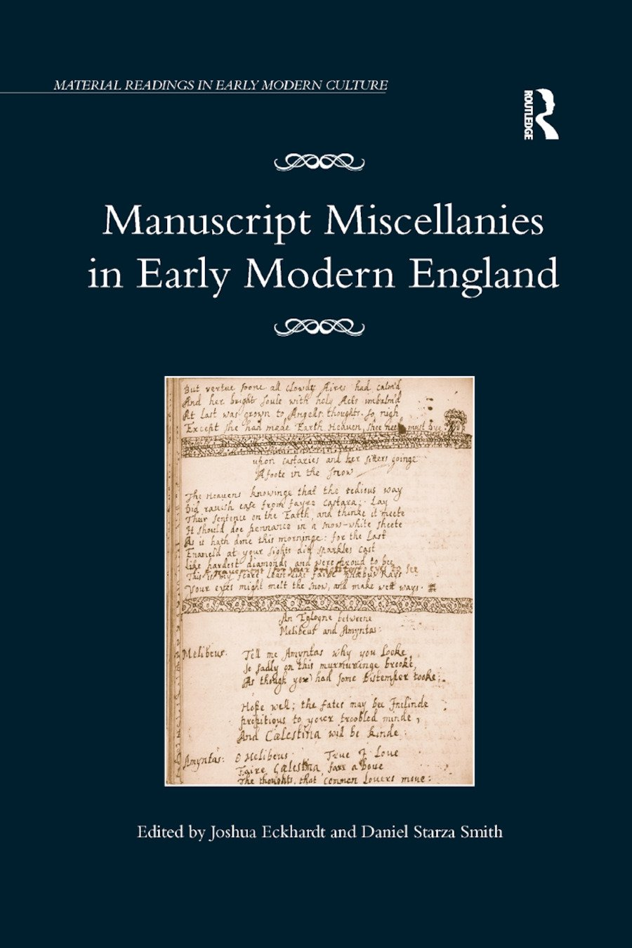 Manuscript Miscellanies in Early Modern England: 1st Edition (Paperback) book cover