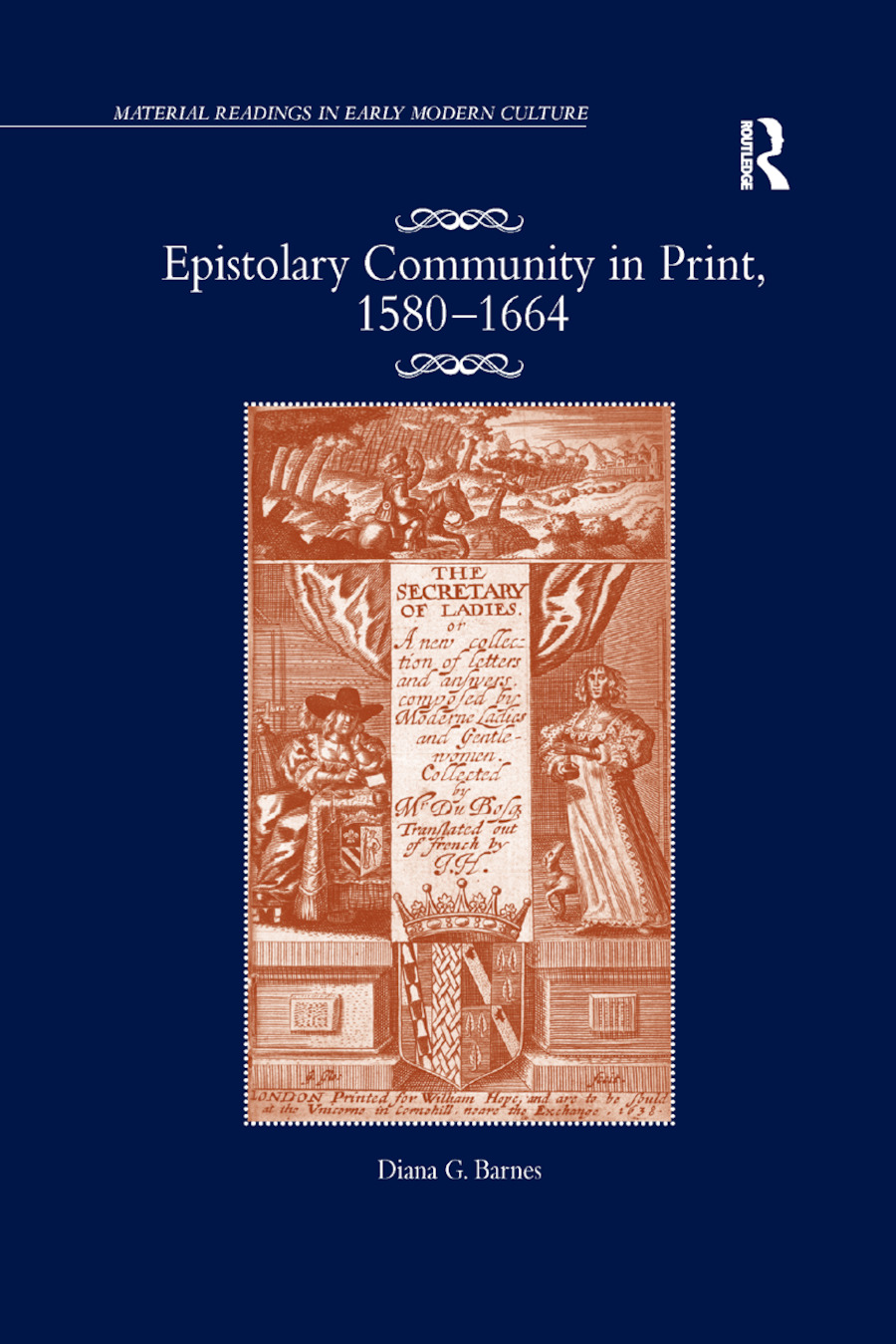 Epistolary Community in Print, 1580�1664 book cover