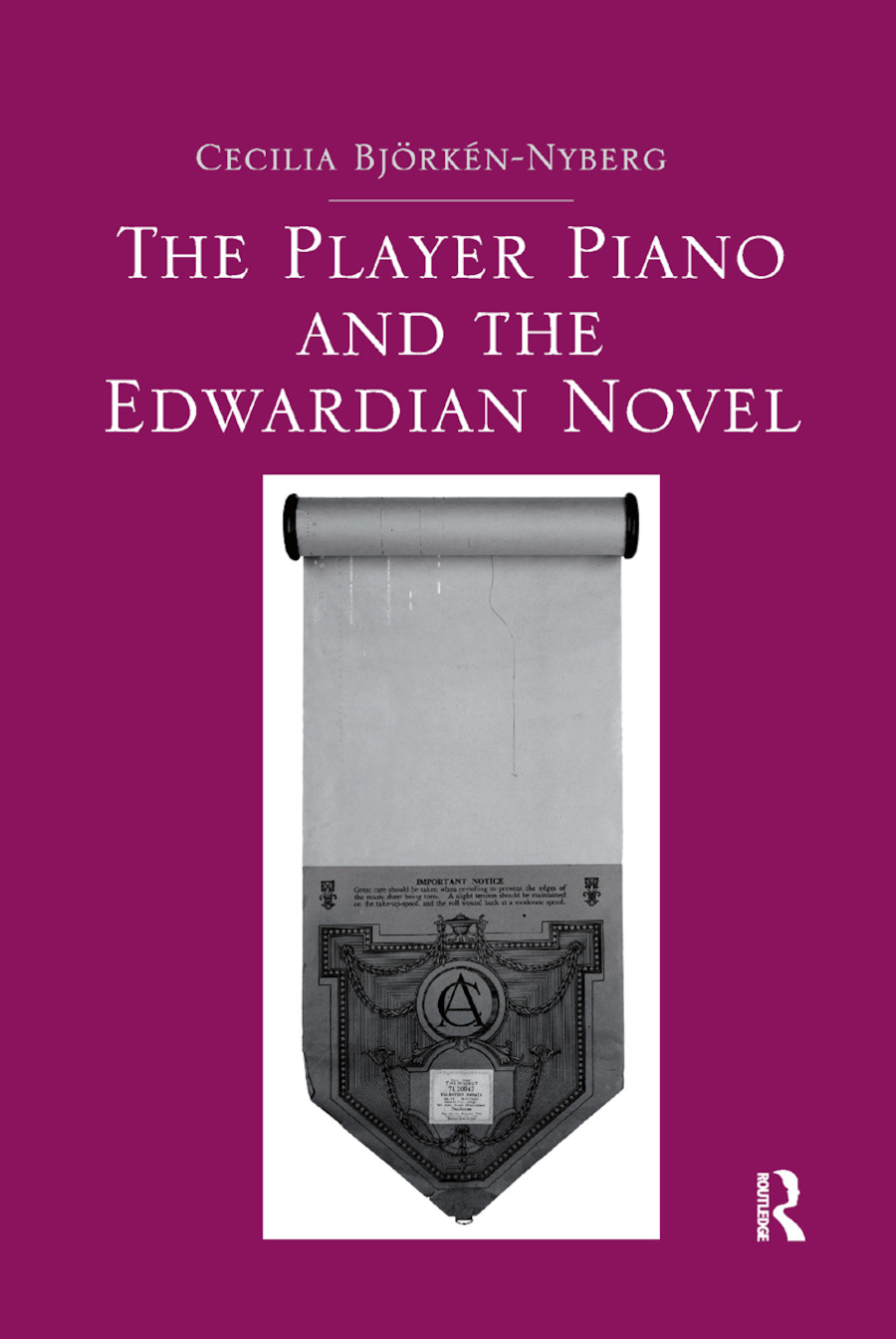 The Player Piano and the Edwardian Novel book cover