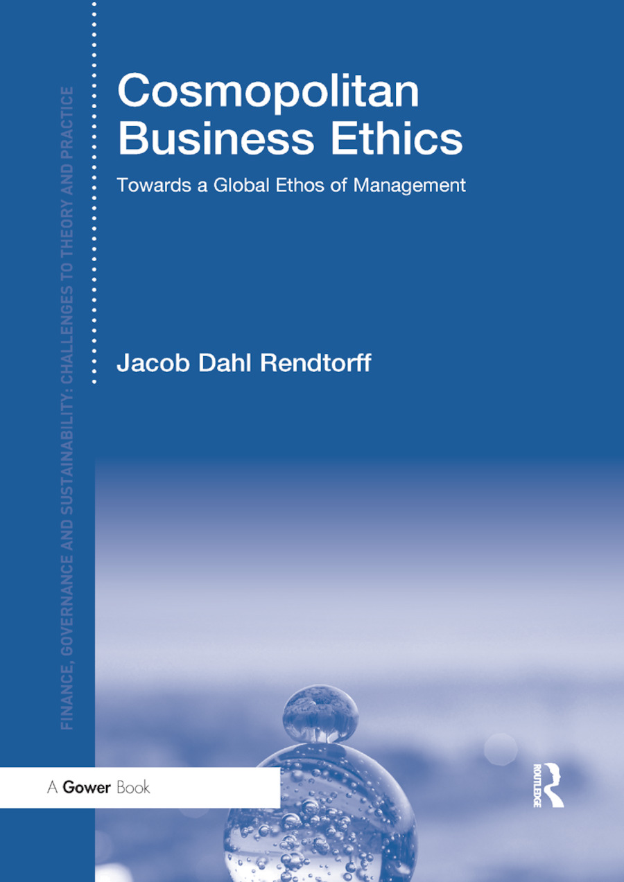 Cosmopolitan Business Ethics: Towards a Global Ethos of Management, 1st Edition (Paperback) book cover