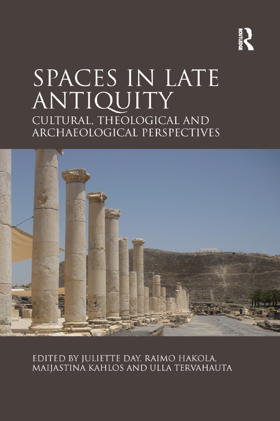 Spaces in Late Antiquity